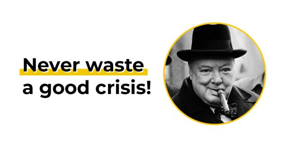 Never waste a good crisis - image with quote